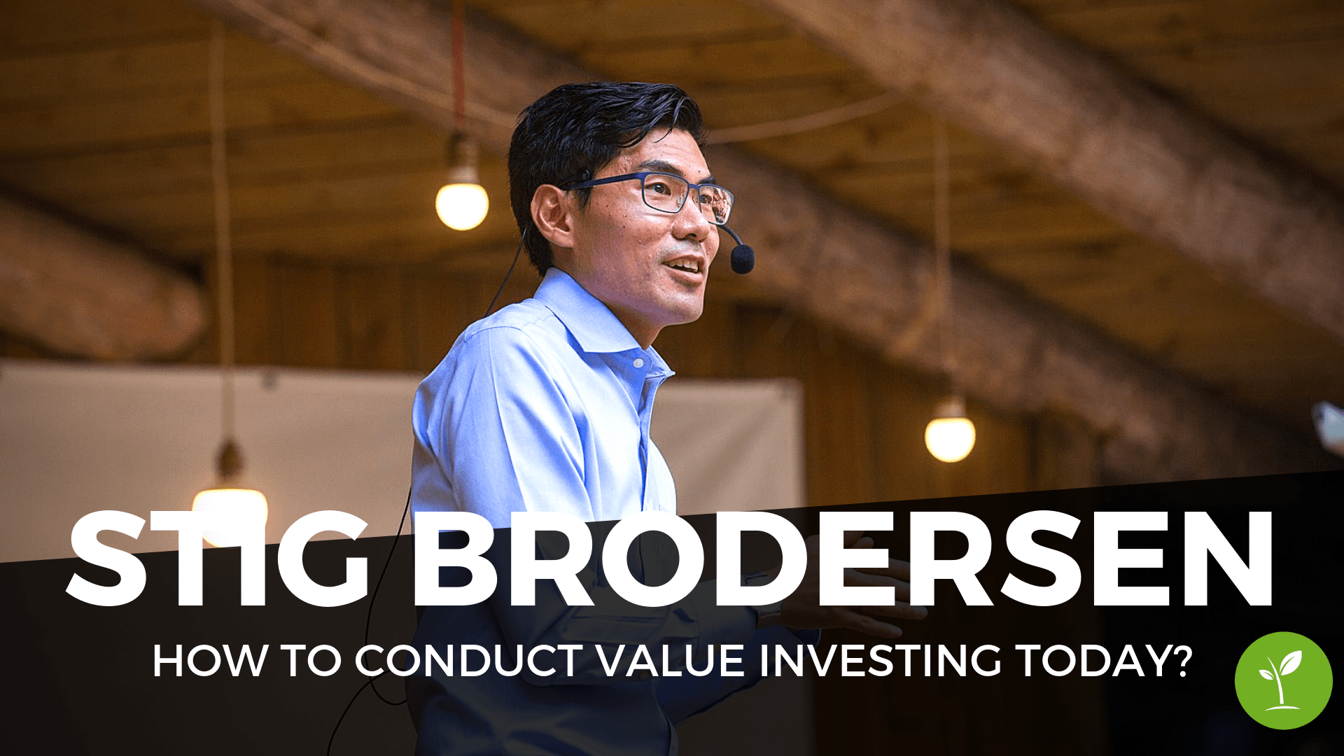 Stig Brodersen - The Intelligent Investor - How to conduct value investing today?