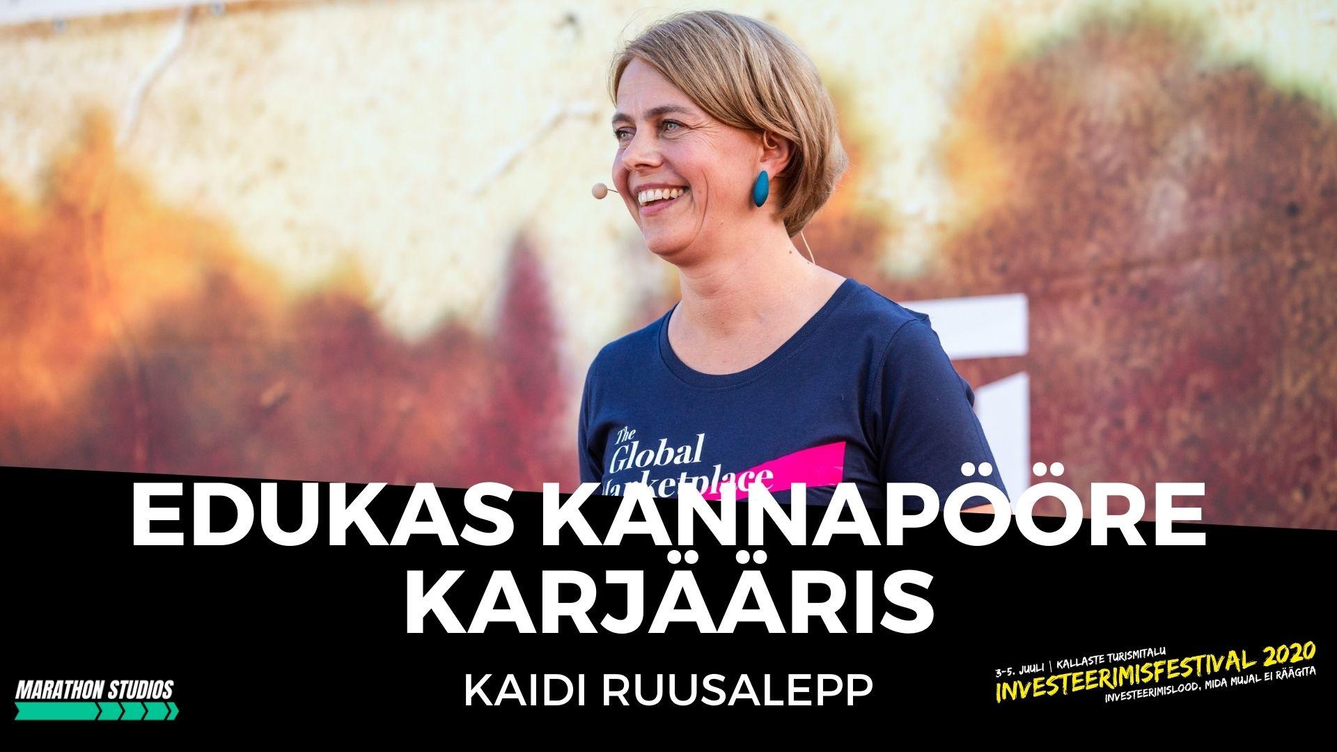 Edukas kannapööre karjääris - Kaidi Ruusalepp