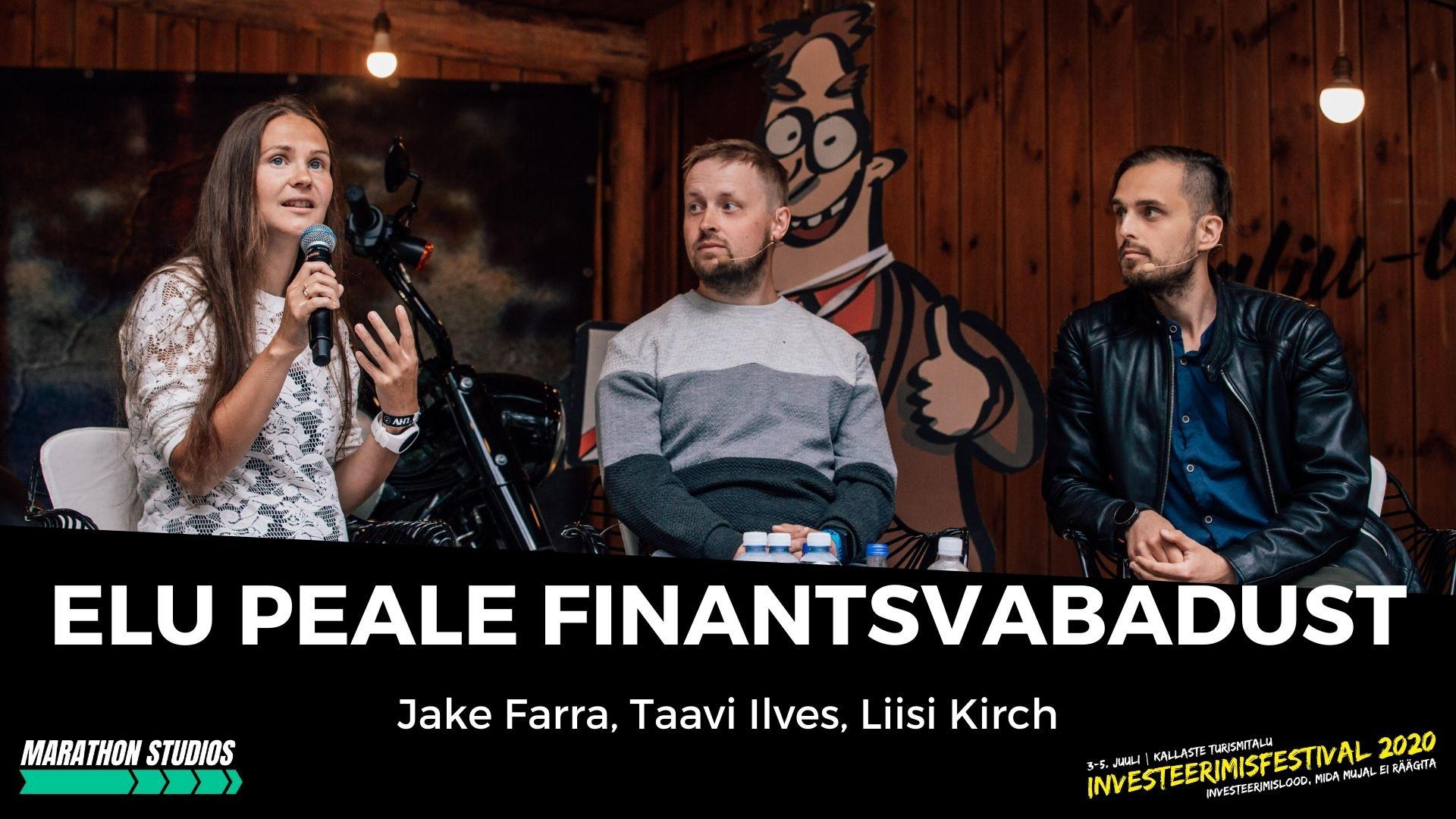 Elu peale finantsvabadust - Jake Farra, Taavi Ilves, Liisi Kirch